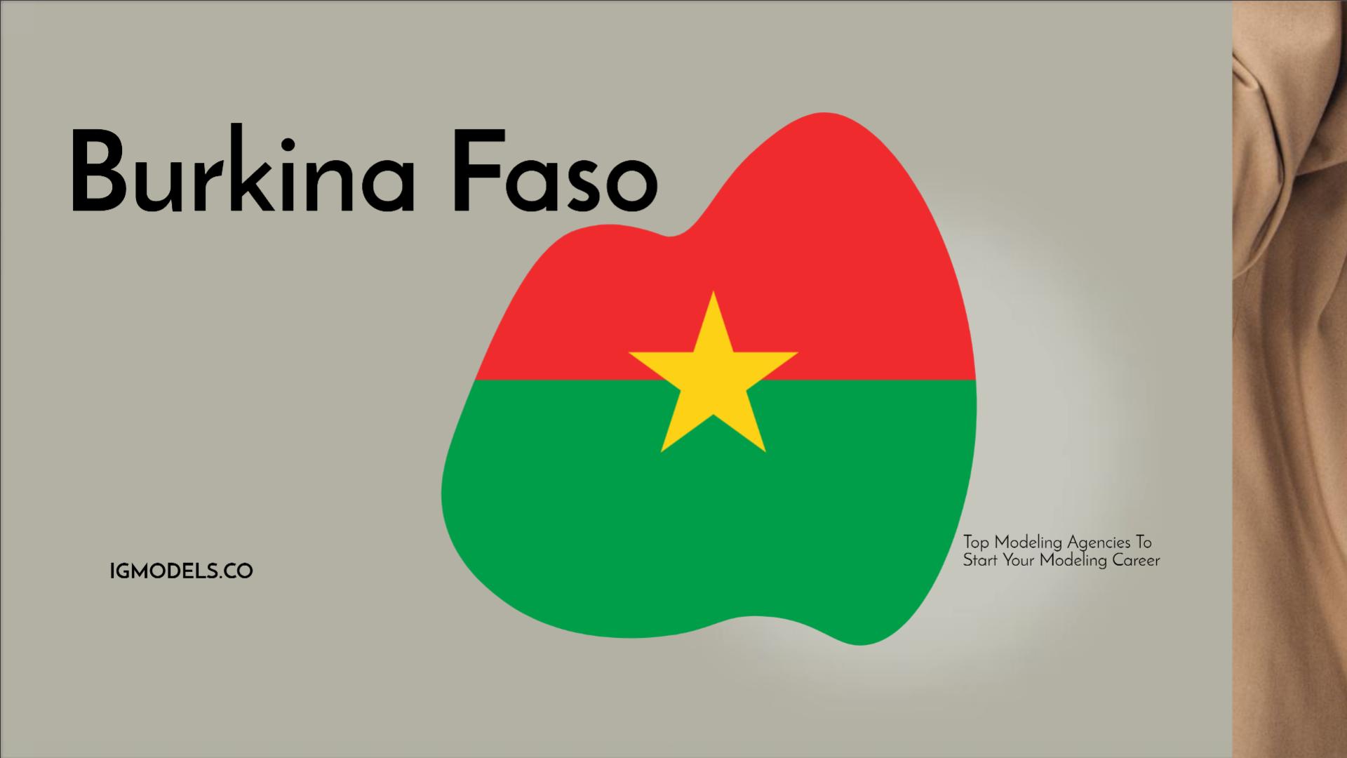 List : Top 35 Modeling Agencies In Burkina Faso To Start Your Modeling Career In 2021