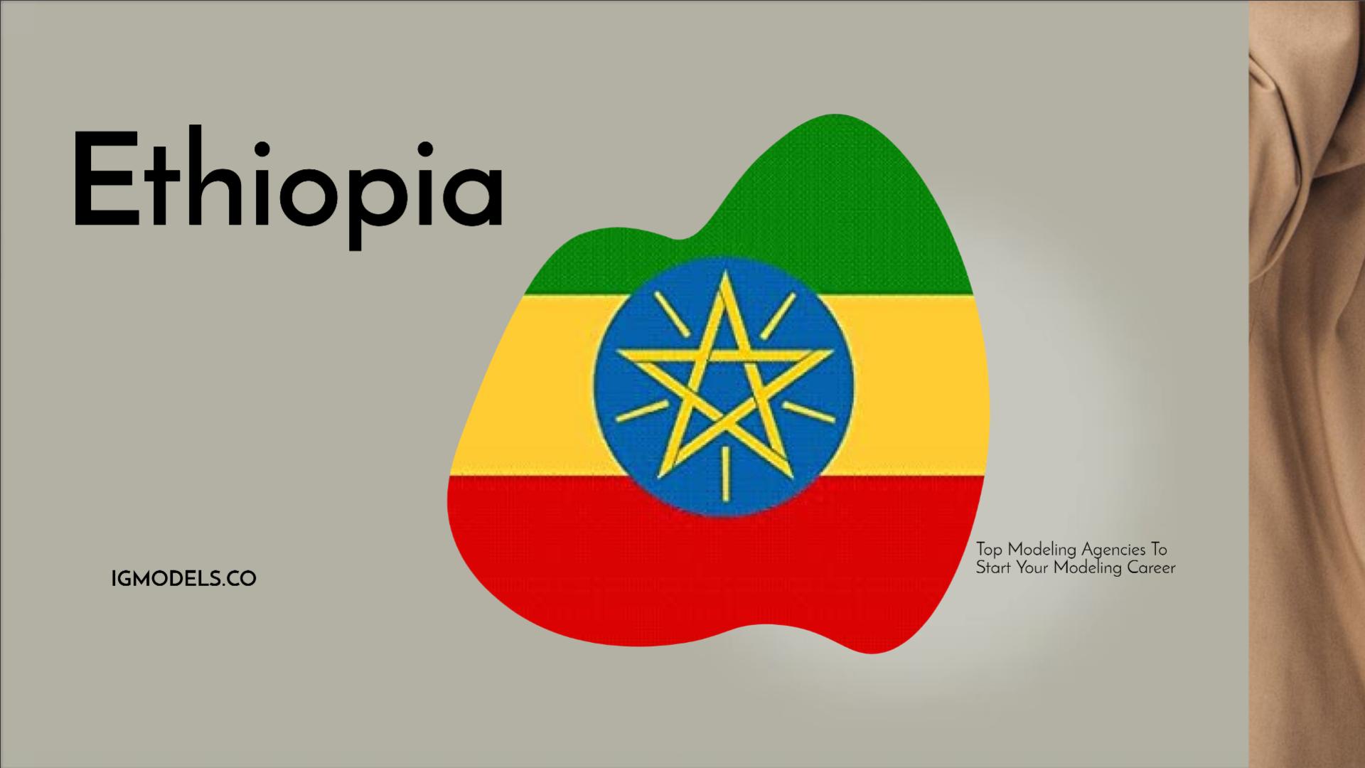 List : Top 35 Modeling Agencies In Ethiopia To Start Your Modeling Career In 2021